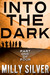 Into the Dark, Vol. 1 (Into...