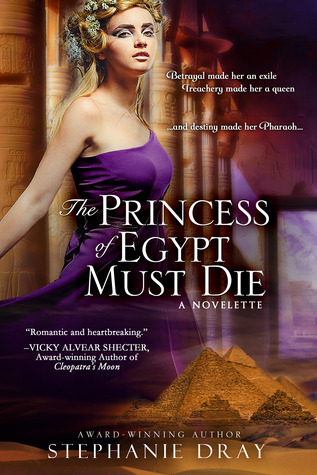 The Princess of Egypt Must Die