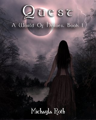 Quest (A World of Heroes, #1)