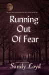 Running Out Of Fear