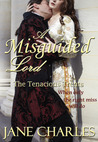 A Misguided Lord (Tenacious Trents, #1)