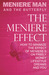 Meniere Man And The ButterflyThe Meniere Effect. How To Minimize The Effect Of Meniere's On Family, Money, Lifestyle, Dreams And You