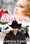The Awakening (The Friessen Legacy, #4)