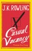 The Casual Vacancy - Perebutan Kursi Kosong