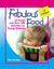 Fabulous Food: 25 Songs and Over 250 Activities for Young Children