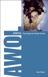 AWOL: 3 Plays for Theatre SKAM
