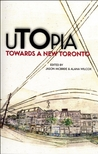 uTOpia: Towards a New Toronto