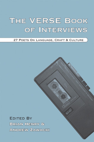 The Verse Book of Interviews by Brian Henry