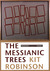 The Messianic Trees