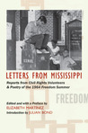Letters from Mississippi: Reports from Civil Rights Volunteers and Freedom School Poetry of the 1964 Freedom Summer