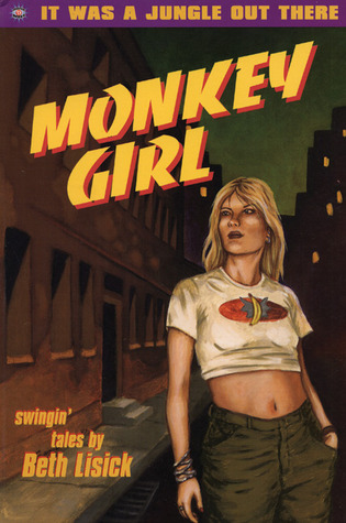Monkey Girl by Beth Lisick