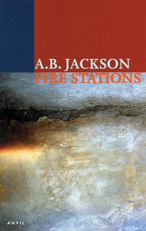 Fire Stations by A.B. Jackson