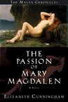 The Passion of Mary Magdalen (Maeve Chronicles, #2)