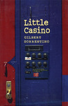 Little Casino by Gilbert Sorrentino