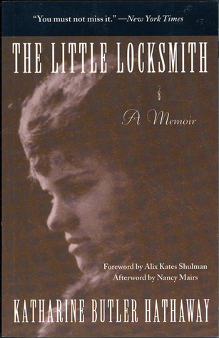 The Little Locksmith by Katharine Butler Hathaway