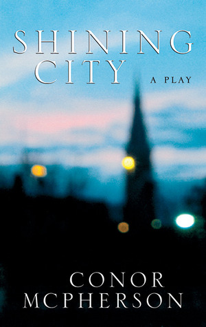 Shining City by Conor McPherson