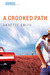 A Crooked Path: An Eden Plain Novel