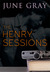 The Henry Sessions (DISARM,...