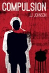Compulsion- A Short Story by J.J.   Johnson