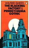 The Blacking Factory & Pennsylvania Gothic