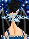 Technological Angel (Star Minds, #1)