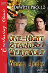 One-Night Stand with a Werewolf (DeWitt's Pack #12)