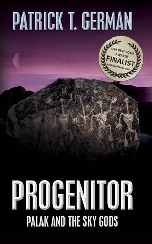 Progenitor by Patrick T. German