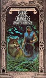 Shapechangers (Chronicles of the Cheysuli #1)