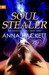 Soul Stealer (The Anomaly T...
