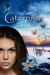 Caterpillar (The Metamorphosis Trilogy #1)