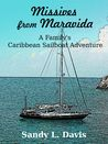 Missives from Maravida by Sandy L. Davis