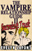 The Vampire Relationship Guide: Secrets and Trust (The Vampire Relationship Guide, #2)