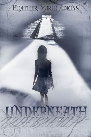 Underneath by Heather Marie Adkins