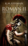 Roman II - The Rise of Caratacus (Roman, #2)
