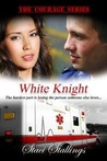 White Knight (The Courage Series #2)