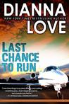 Last Chance to Run  (Slye Temp #1)