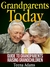 Grandparents Today by Teena Adams