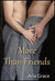 More Than Friends by Aria Grace