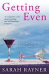 Getting Even: A funny, sexy novel by the bestselling author of One Moment, One Morning