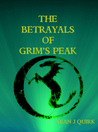 The Betrayals of Grim's Peak