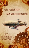 An Airship Named Desire