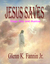 Jesus Saves by Glenn Fannin