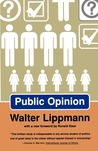 Public Opinion by Walter Lippmann