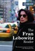 The Fran Lebowitz Reader by Frances Ann Lebowitz