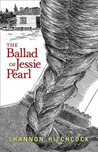 The Ballad of Jessie Pearl