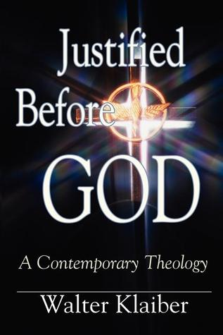 Justified Before God: A Contemporary Theology