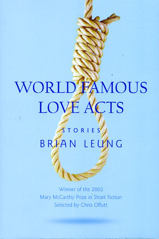 World Famous Love Acts by Brian Leung