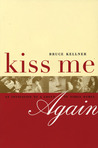 Kiss Me Again: An Invitation to a Group of Noble Dames