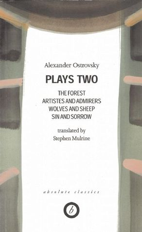 Ostrovsky: Plays 2