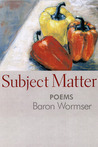 Subject Matter: Poems